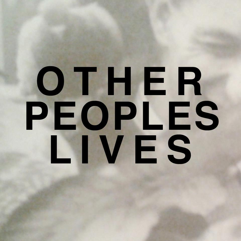 OtherPeoplesLives