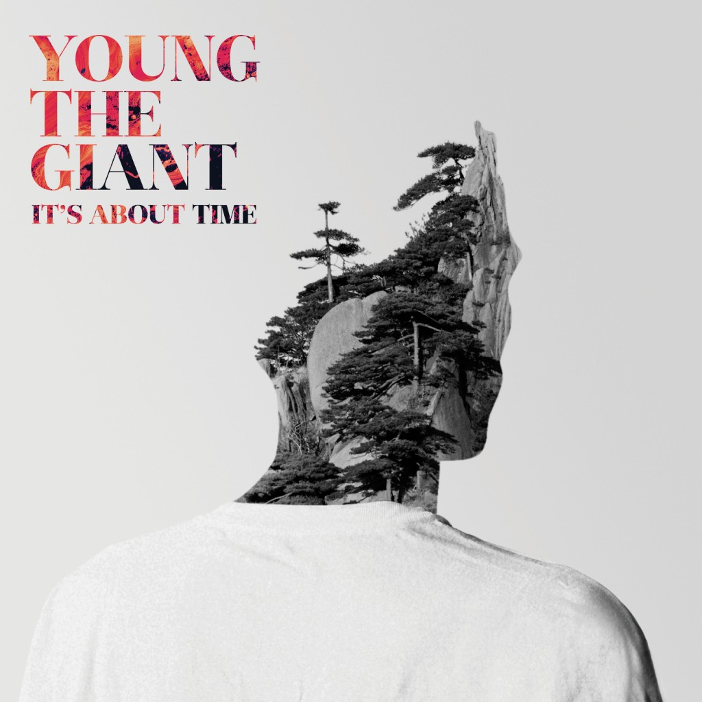 "Young the Giant - ""It's About Time"""