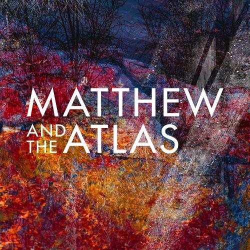 Matthew And The Atlas