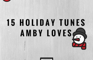 15 Holiday Tunes AMBY Loves
