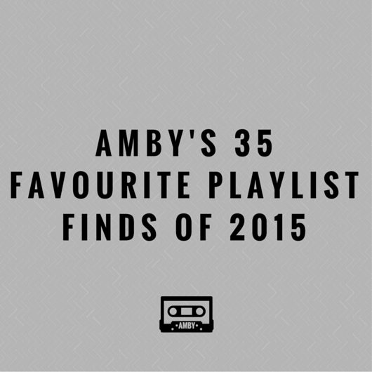 35 Fave Playlist Finds of 2015