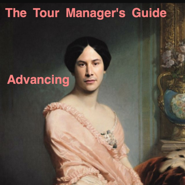 The Tour Manager's Guide - Advancing